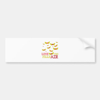 Love Fills The Air Bumper Stickers