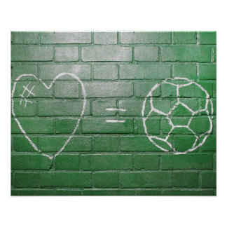 Love = Football drawn in chalk on wall Poster