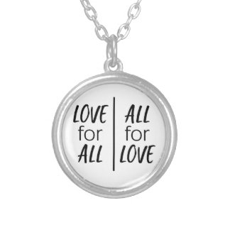 Love for All, all for love Silver Plated Necklace