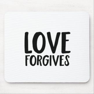 Love Forgives Mouse Pad