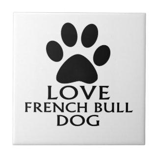 LOVE FRENCH BULLDOG DOG DESIGNS CERAMIC TILE