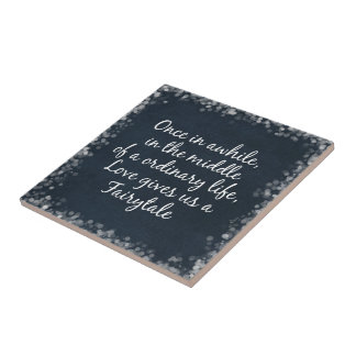 Love gives us a Fairytale Quote Small Square Tile