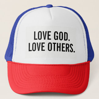 Love God. Love Others. hat