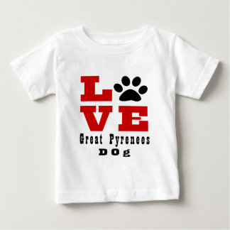 Love Great Pyrenees Dog Designes Baby T-Shirt