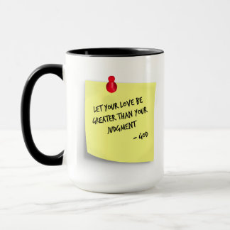 Love Greater Than Judgment Mug