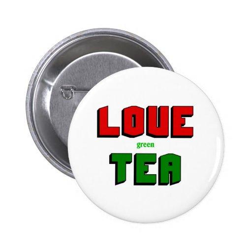 Love green tea pinback button