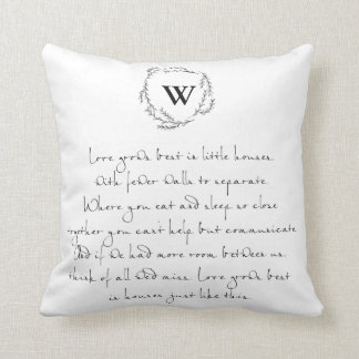 Love Grows Best in Small Houses Throw Pillow
