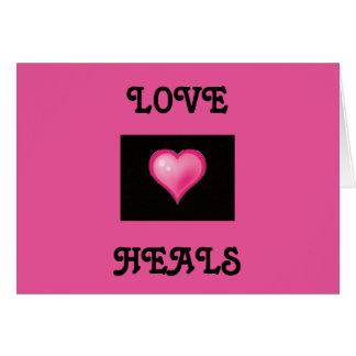 Love Heals Greeting Card