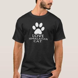 LOVE HIMALAYAN CAT DESIGNS T-Shirt