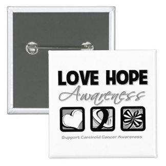 Love Hope Awareness Carcinoid Cancer Pin