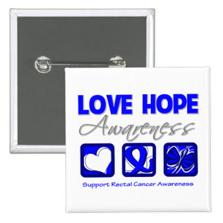 Love Hope Awareness Rectal Cancer Pinback Buttons