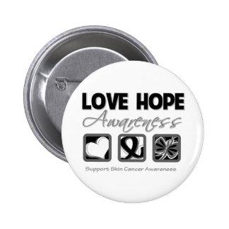 Love Hope Awareness Skin Cancer Pinback Buttons