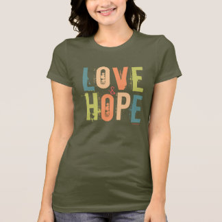 Love & Hope T-Shirt