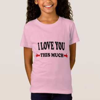 LOVE! I love you this Much Open Arms T-shirts