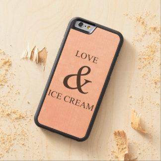 Love & ice cream carved® maple iPhone 6 bumper