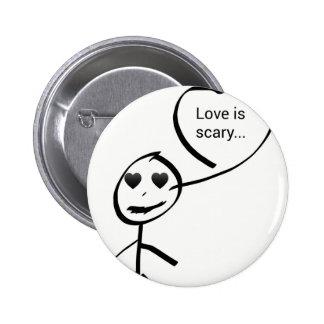 Love ice scary… 6 cm round badge
