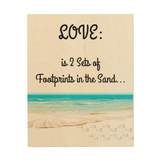 Love is 2 sets of Footprints in the Sand Wood Print