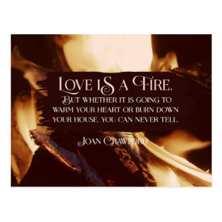 Love Is A Fire Postcard