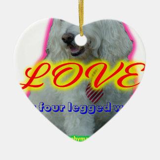Love is a four legged word ceramic ornament