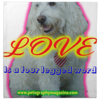 Love is a four legged word napkin