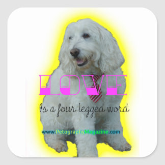 Love is a four legged word square sticker