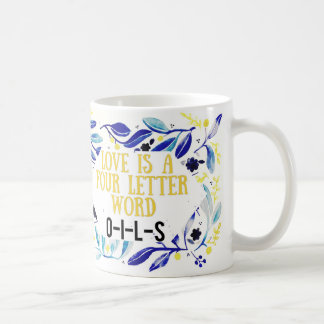 Love is a four letter word coffee mug