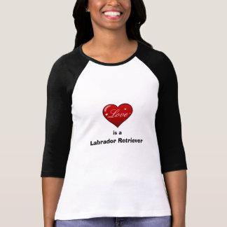 Love is a Labrador Retriever Shirts