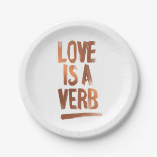 Love Is A Verb Copper Paper Plates