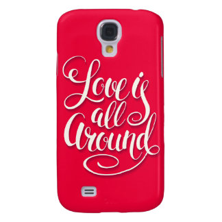 Love Is All Around Script Lettering Pink Samsung Galaxy S4 Cover
