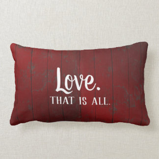 Love is all. Red Rustic Boards Lumbar Cushion