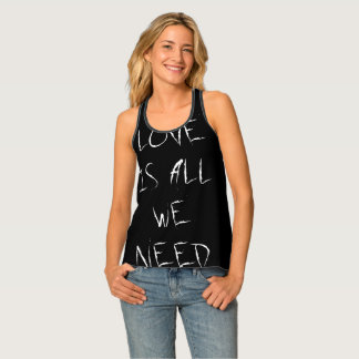 Love is all we need, black white Top