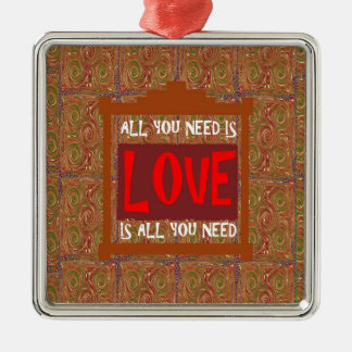 Love is ALL you need - wisdom words quote saying Ornaments