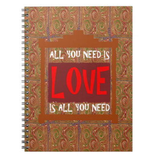 Love is ALL you need - wisdom words quote saying Spiral Note Book
