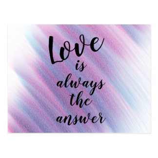 Love is Always the Answer Sentiment Post Card