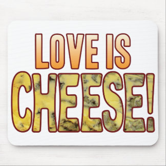 Love Is Blue Cheese Mouse Pad
