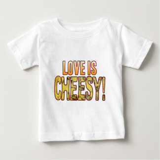 Love Is Blue Cheesy Baby T-Shirt