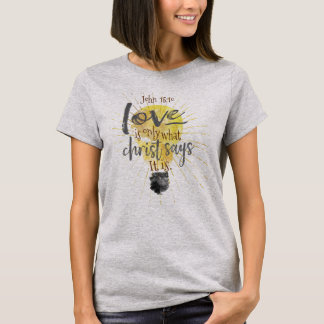 """""""LOVE IS"""" Christian Women's Relaxed-Fit Basic Tee"""