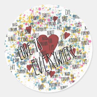 Love is everywhere round sticker