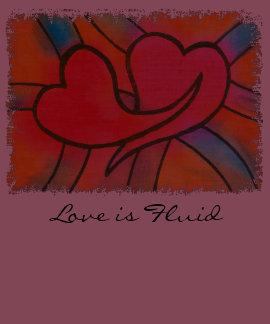 love is fluid shirts
