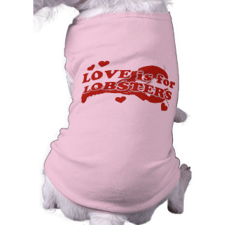 Love Is For Lobsters Sleeveless Dog Shirt