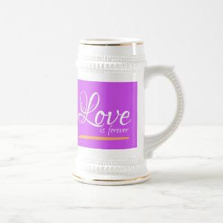 Love is forever mugs jugs Beer Steins
