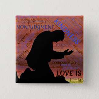 Love Is... Kindness, Humility... Magnet 15 Cm Square Badge