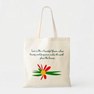 Love is like a beautiful flower Tote Bag