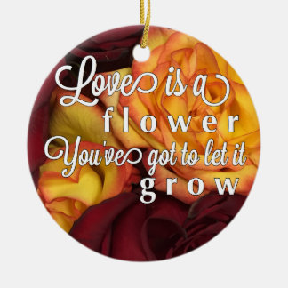 Love is Like a Flower Round Ceramic Decoration