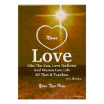 Love Is Like The Sun Poster-Customise