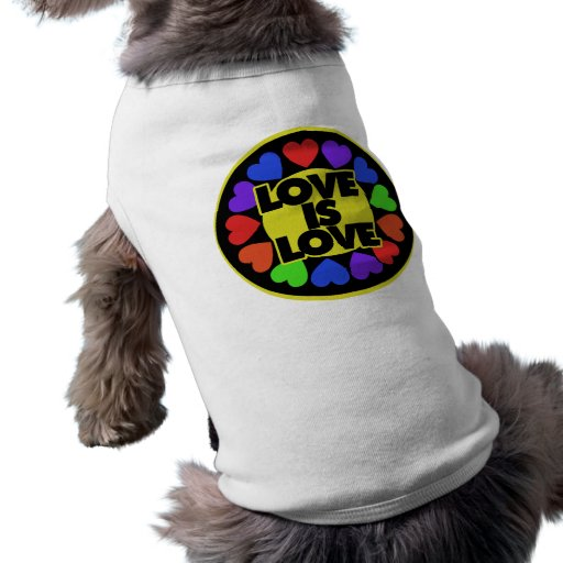 Love is Love Doggie T Shirt