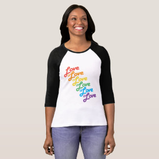 Love is Love is Love 3/4 sleeve shirt