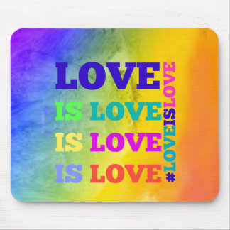Love is Love is Love Mouse Pad