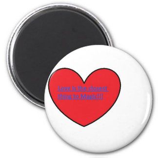 Love is magic magnets