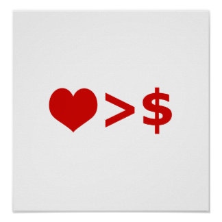 Love is more important  than Money Concept Posters